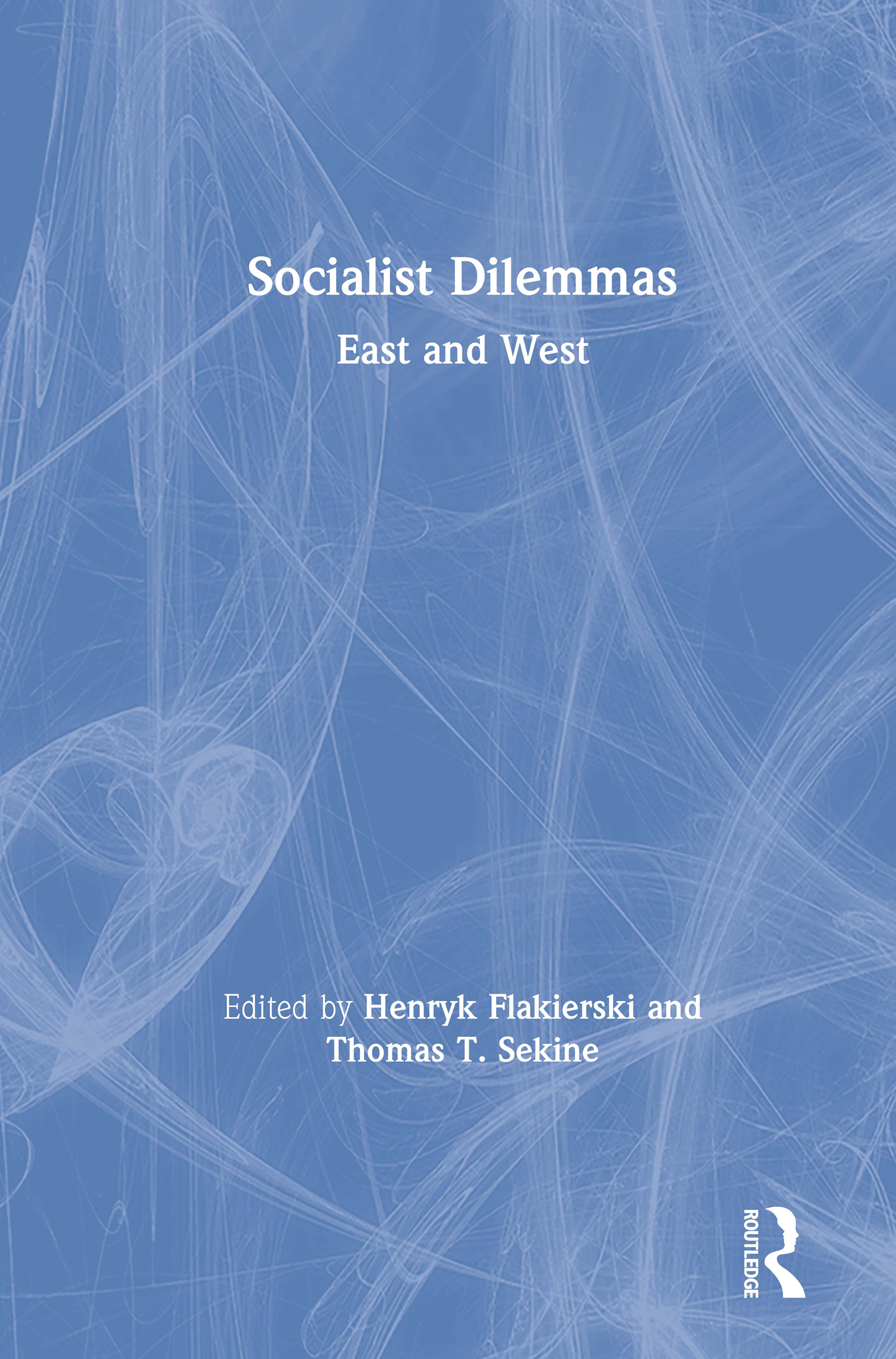 Socialist Dilemmas