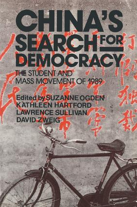 China's Search for Democracy: The Students and Mass Movement of 1989: The Students and Mass Movement of 1989, 1st Edition (Paperback) book cover