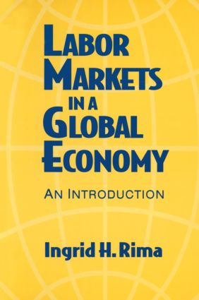 Labor Markets in a Global Economy: A Macroeconomic Perspective: A Macroeconomic Perspective, 1st Edition (Paperback) book cover
