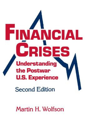Financial Crises: Understanding the Postwar U.S. Experience, 2nd Edition (Paperback) book cover
