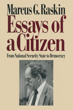 Essays of a Citizen: From National Security State to Democracy: From National Security State to Democracy, 1st Edition (Hardback) book cover