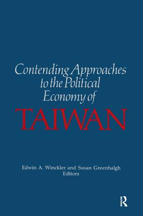 Contending Approaches to the Political Economy of Taiwan: 1st Edition (Paperback) book cover