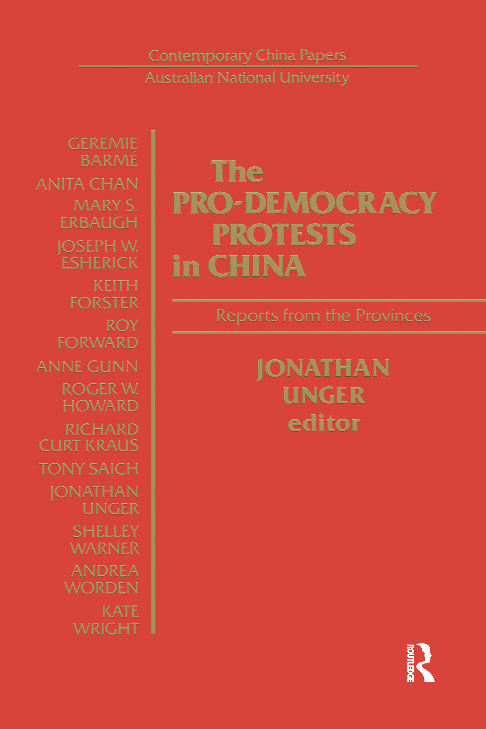 The Pro-democracy Protests in China: Reports from the Provinces: Reports from the Provinces, 1st Edition (Hardback) book cover