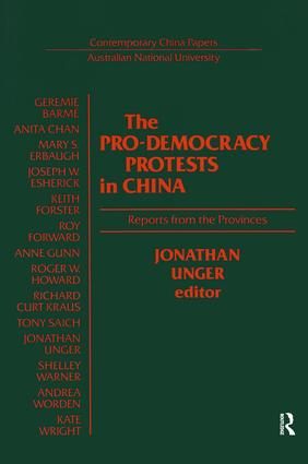 The Pro-democracy Protests in China: Reports from the Provinces: Reports from the Provinces, 1st Edition (Paperback) book cover