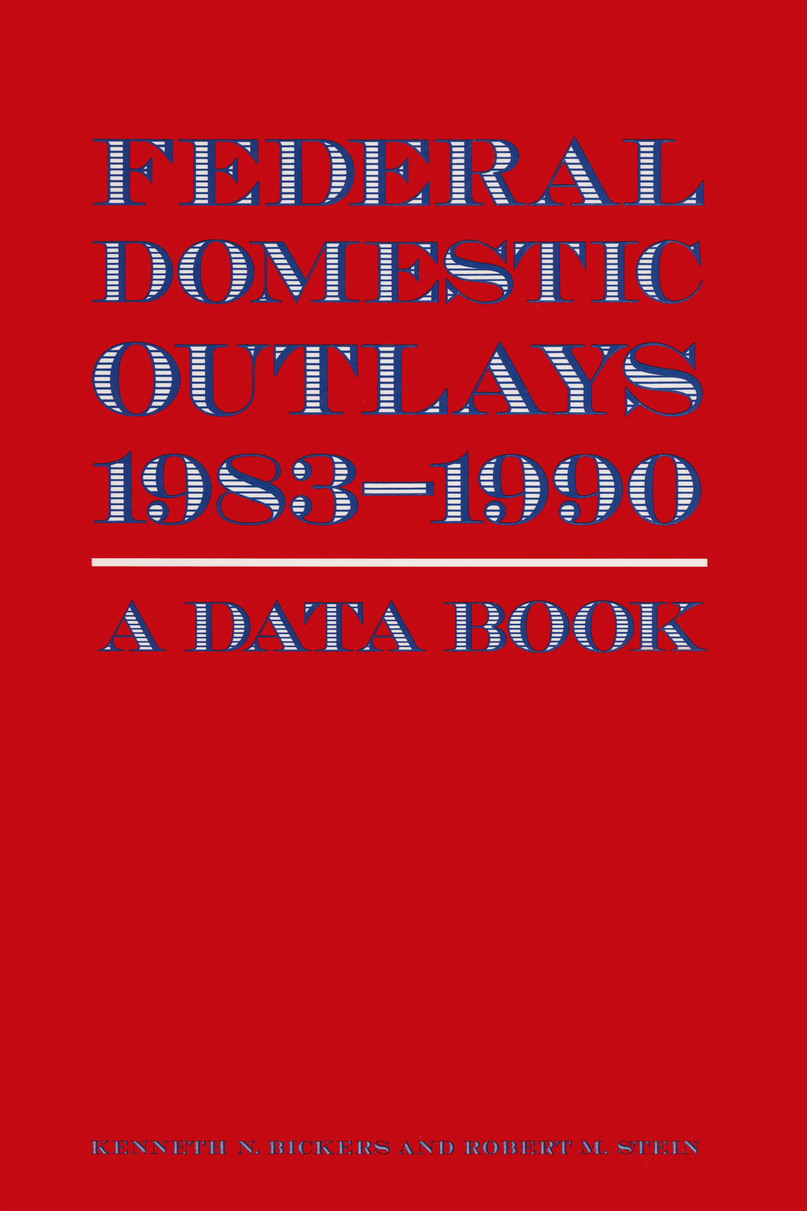 Federal Domestic Outlays, 1983-90: A Data Book: 1st Edition (Hardback) book cover