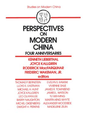 Perspectives on Modern China: Four Anniversaries: Four Anniversaries, 1st Edition (Paperback) book cover