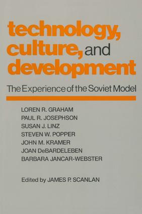Technology, Culture and Development: The Experience of the Soviet Model, 1st Edition (Paperback) book cover