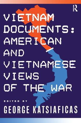 Vietnam Documents: American and Vietnamese Views: American and Vietnamese Views, 1st Edition (Paperback) book cover