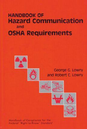 Handbook of Hazard Communication and OSHA Requirements: 1st Edition (Hardback) book cover