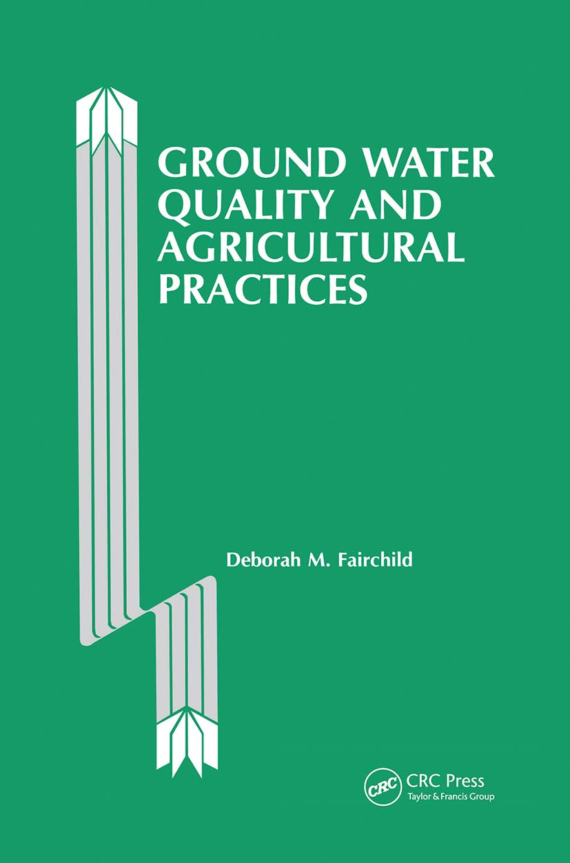 Ground Water Quality and Agricultural Practices (Hardback) book cover