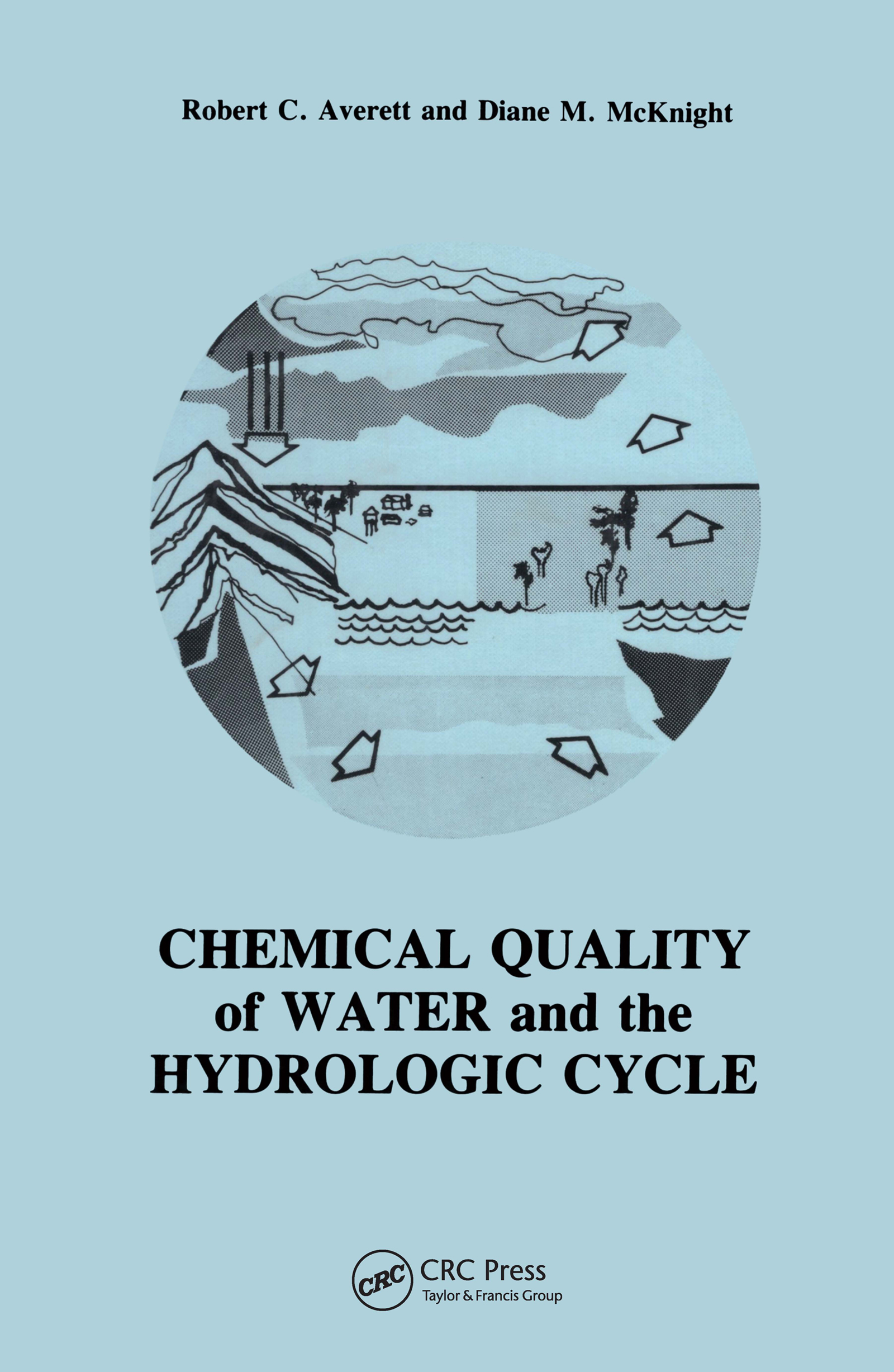 Chemical Quality of Water and The Hydrologic Cycle: 1st Edition (Hardback) book cover
