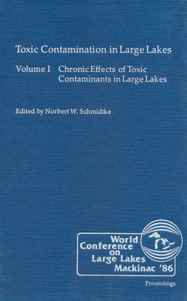 Toxic Contamination in Large Lakes, Volume I: 1st Edition (Hardback) book cover