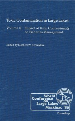 Toxic Contamination in Large Lakes, Volume II: 1st Edition (Hardback) book cover