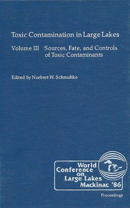 Toxic Contamination in Large Lakes, Volume III: 1st Edition (Hardback) book cover