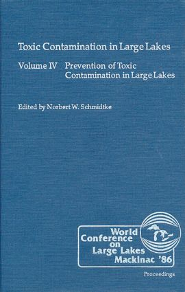 Toxic Contamination in Large Lakes, Volume IV: 1st Edition (Hardback) book cover