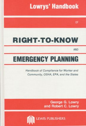 Lowrys' Handbook of Right-to-Know and Emergency Planning, Sara Title III: 1st Edition (Hardback) book cover