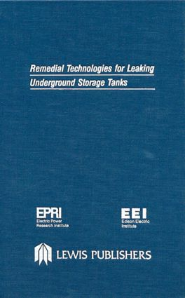 Remedial Technologies for Leaking Underground Storage Tanks: 1st Edition (Hardback) book cover