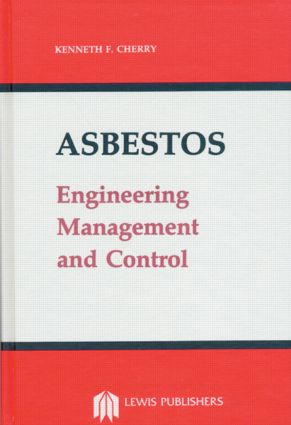 Asbestos: Engineering, Management and Control, 1st Edition (Hardback) book cover