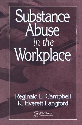 Substance Abuse in the Workplace: 1st Edition (Hardback) book cover