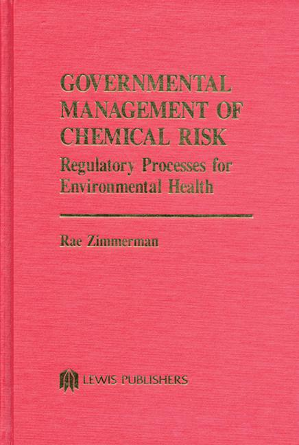 Governmental Management of Chemical Risk (Hardback) book cover
