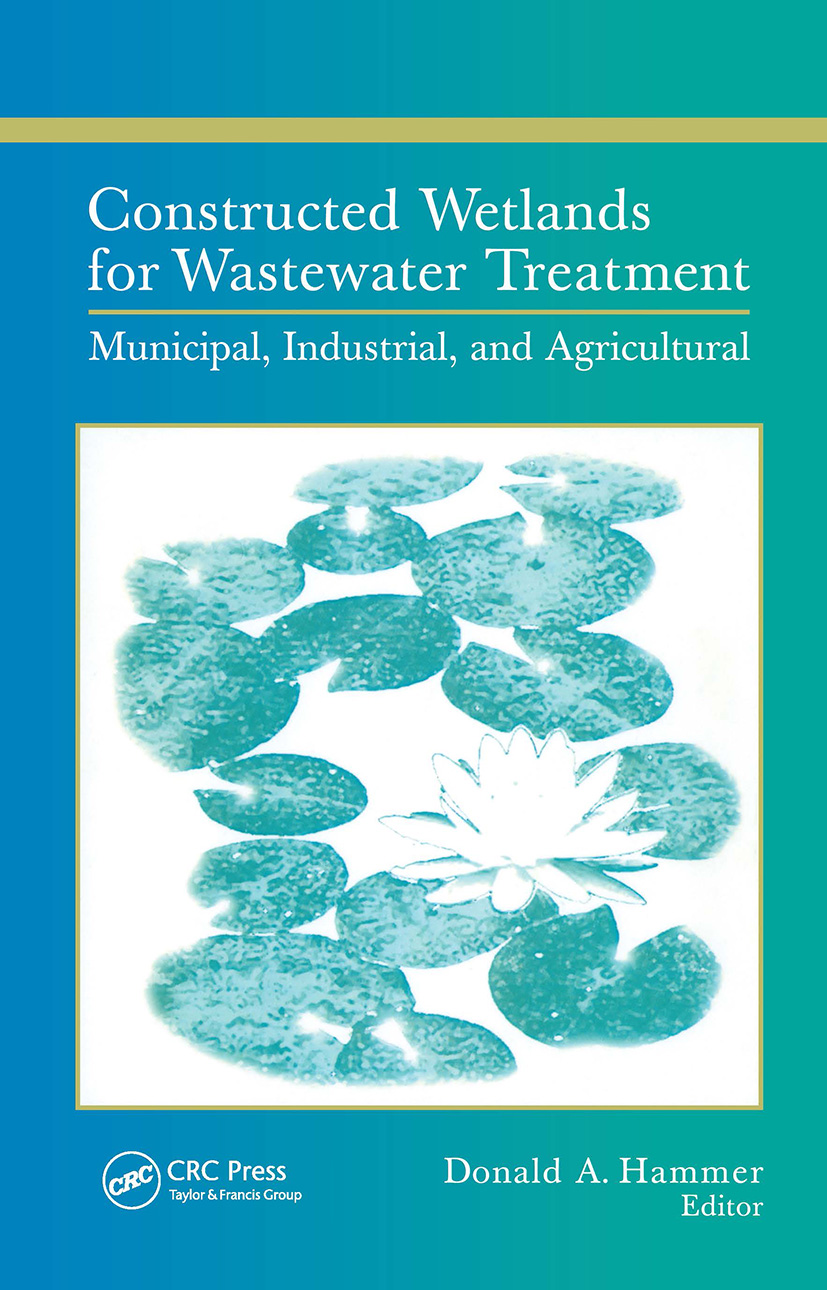 Constructed Wetlands for Wastewater Treatment: Municipal, Industrial and Agricultural, 1st Edition (Hardback) book cover