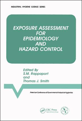 Exposure Assessment for Epidemiology and Hazard Control: 1st Edition (Hardback) book cover