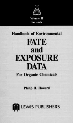 Handbook of Environmental Fate and Exposure Data For Organic Chemicals, Volume II: 1st Edition (Hardback) book cover