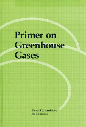 Primer on Greeenhouse Gases: 1st Edition (Hardback) book cover