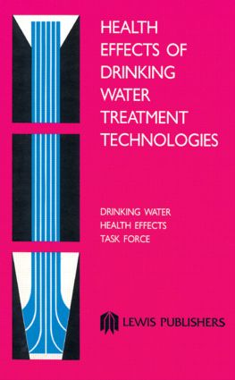 Health Effects of Drinking Water Contaminants: 1st Edition (Hardback) book cover