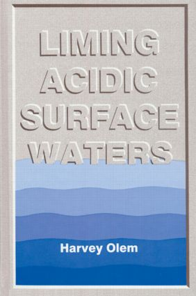 Liming Acidic Surface Waters: 1st Edition (Hardback) book cover