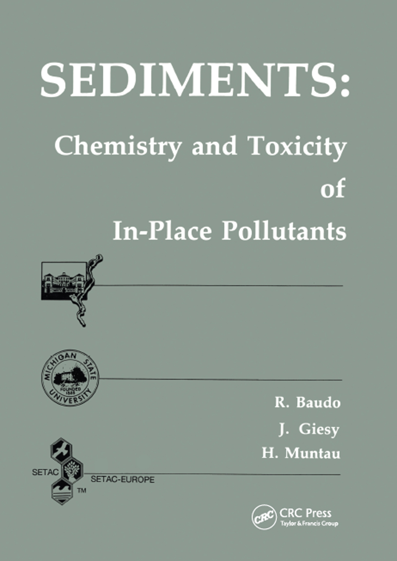 Sediments: Chemistry and Toxicity of In-Place Pollutants, 1st Edition (Hardback) book cover