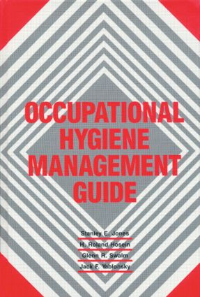 Occupational Hygiene Management Guide: 1st Edition (Hardback) book cover