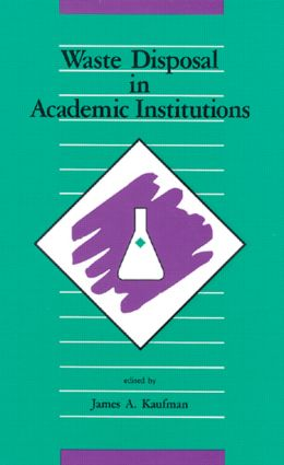 Waste Disposal in Academic Institutions: 1st Edition (Hardback) book cover