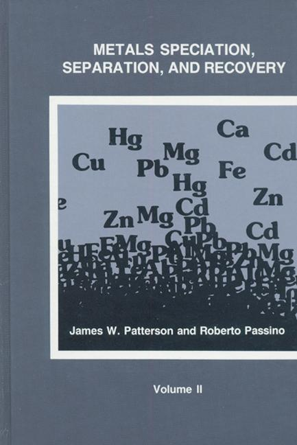 Metals Speciation, Separation, and Recovery, Volume Two (Hardback) book cover