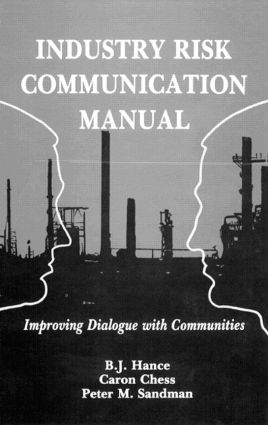 Industry Risk Communication ManualImproving Dialogue with Communities (Hardback) book cover