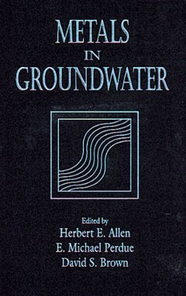 Metals in Groundwater: 1st Edition (Hardback) book cover