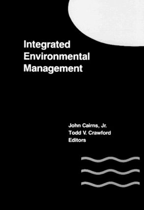 Integrated Environmental Management: 1st Edition (Hardback) book cover