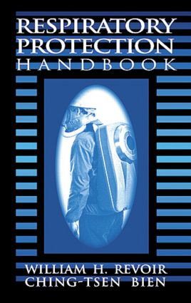 Respiratory Protection Handbook: 1st Edition (Hardback) book cover