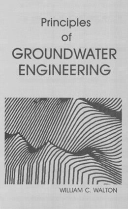 Principles of Groundwater Engineering: 1st Edition (Hardback) book cover