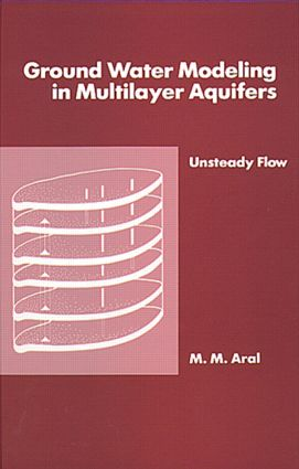 Ground Water Modeling in Multilayer Aquifers, Volume II: 1st Edition (CD-ROM) book cover