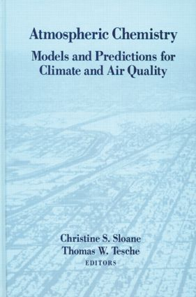 Atmospheric Chemistry: Models and Predictions for Climate and Air Quality, 1st Edition (Hardback) book cover