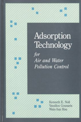 Adsorption Technology for Air and Water Pollution Control: 1st Edition (Hardback) book cover