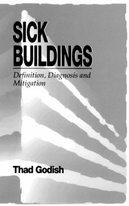 Sick Buildings: Definition, Diagnosis and Mitigation, 1st Edition (Hardback) book cover
