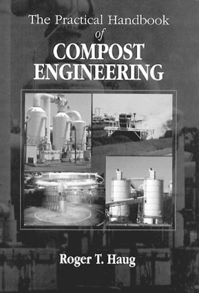 The Practical Handbook of Compost Engineering: 1st Edition (Hardback) book cover