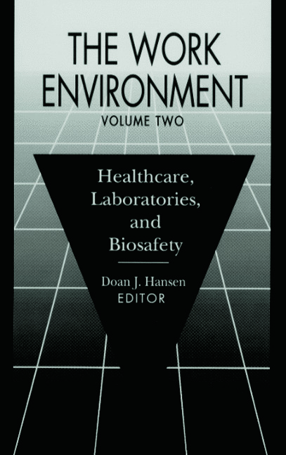 The Work Environment: Healthcare, Laboratories and Biosafety, Volume II, 1st Edition (Hardback) book cover