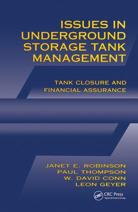 Issues in Underground Storage Tank Management UST Closure and Financial Assurance: 1st Edition (Hardback) book cover