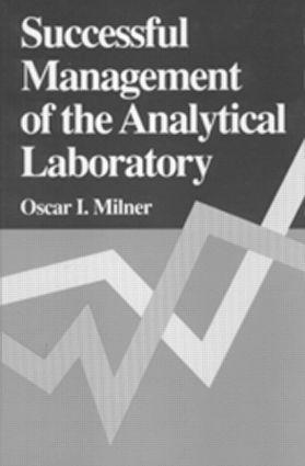 Successful Management of the Analytical Laboratory: 1st Edition (Hardback) book cover