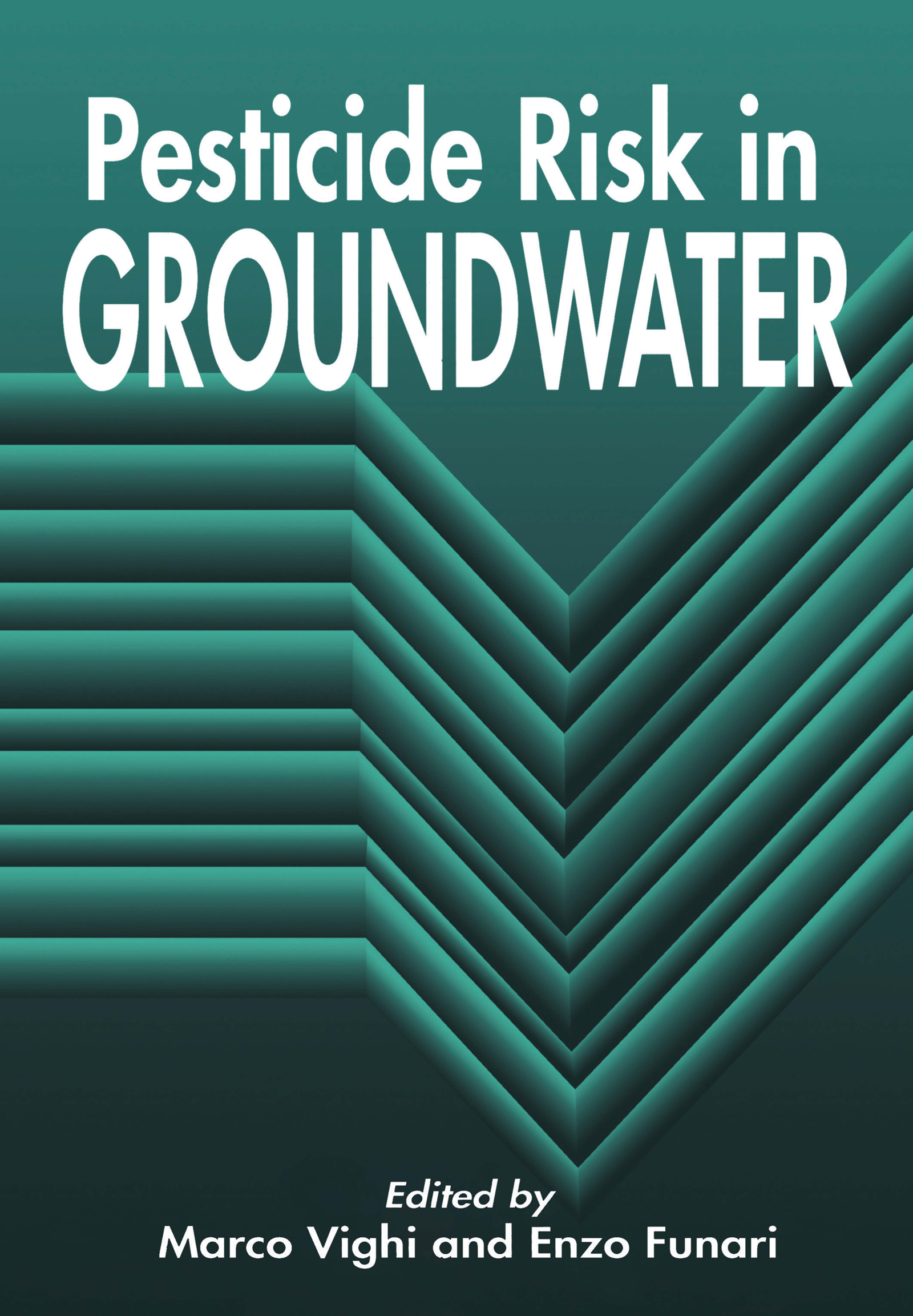 Pesticide Risk in Groundwater: 1st Edition (Hardback) book cover