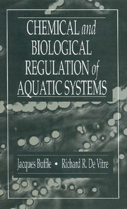 Chemical and Biological Regulation of Aquatic Systems: 1st Edition (Hardback) book cover