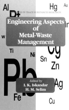 Engineering Aspects of Metal-Waste Management: 1st Edition (Hardback) book cover